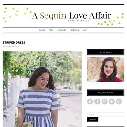 Striped Dress - A Sequin Love Affair