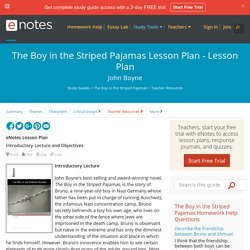 The Boy in the Striped Pajamas Lesson Plan - Lesson Plan