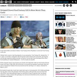 Stripped-Down Final Fantasy XIII Is More Movie Than Game