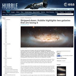 Stripped down: Hubble highlights two galaxies that are losing it