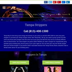 hire female strippers in Tampa