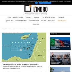 Striscia di Gaza, quali interessi economici? — L'Indro