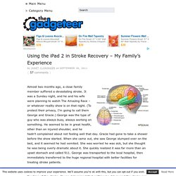 Using the iPad 2 in Stroke Recovery – My Family's Experience