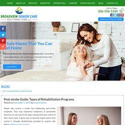 Post-stroke Guide: Types of Rehabilitation Programs