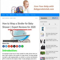 How to Wrap a Stroller for Baby Shower