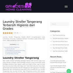 Laundry Stroller Tangerang Terbersih Higienis dari Grades