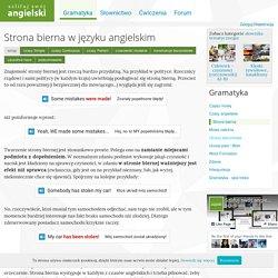 Strona bierna w języku angielskim - zasady tworzenia i użycia