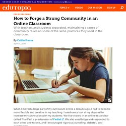 How to Forge a Strong Community in an Online Classroom