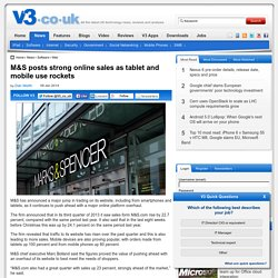 M&S posts strong online sales as tablet and mobile use rockets