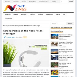 Strong Points of the Neck Relax Massager