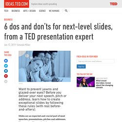 6 dos and don'ts for strong slides, from a TED presentation expert