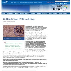 Call for stronger SADC leadership:Tuesday 18 August 2015