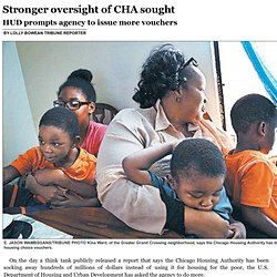 Stronger oversight of CHA sought Chicago Tribune 8/3/14