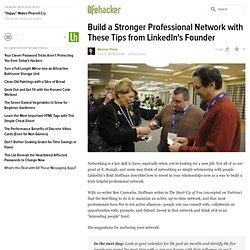 Build a Stronger Professional Network with These Tips from LinkedIn's Founder