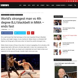 World's strongest man vs 4th degree BJJ blackbelt in MMA - ends fast - MMA.tv