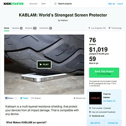 KABLAM: World's Strongest Screen Protector by Kablam
