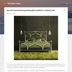 Buy The Finest And Strongest Wrought Iron Beds For a Classier Look