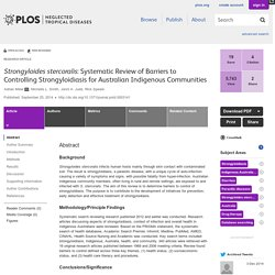 PLOS 25/09/14 Strongyloides stercoralis: Systematic Review of Barriers to Controlling Strongyloidiasis for Australian Indigenous Communities