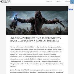 """""""Władca Pierścieni"""" ma 13-stronicowy sequel. Autorstwa samego Tolkiena"""