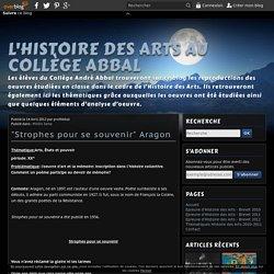 """""""Strophes pour se souvenir"""" Aragon - L'Histoire des Arts au Collège Abbal"""