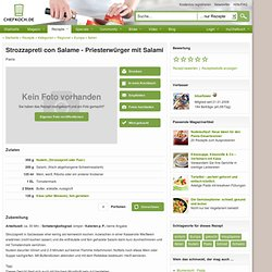 Rezept: Strozzapreti con Salame - Priesterwürger mit Salami | Italien Rezepte