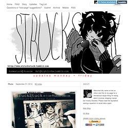 StruckStuck [read RIGHT to LEFT]