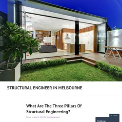 What Are The Three Pillars Of Structural Engineering?