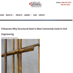 Why Structural Steel is Most Commonly Used in Civil Engineering?