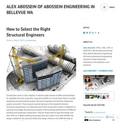 Alex Abossein of Abossein Engineering in Bellevue WA