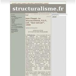 Piaget Le structuralisme (introduction)