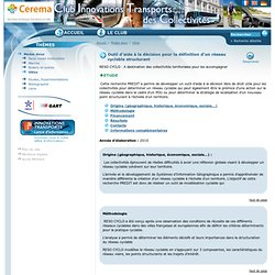 Outil d'aide à la décision pour la définition d'un réseau cyclable structurant: Modes doux: Club innovations transports des collectivités