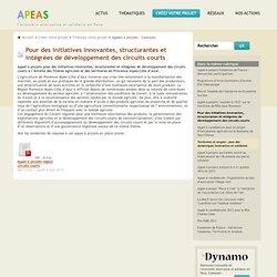 APEAS 02/05/13 Appel à projets : Pour des initiatives innovantes, structurantes et intégrées de développement des circuits court