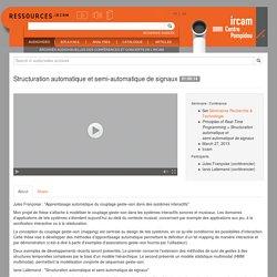 Structuration automatique et semi-automatique de signaux - Ressources
