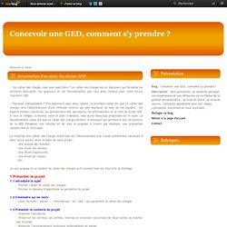 Structuration d'un cahier des charges GED - Concevoir une GED, comment s'y prendre ?