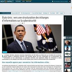 États-Unis: vers une structuration des échanges d'informations sur la cybersécurité