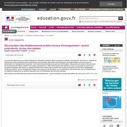 Structuration des établissements publics locaux d'enseignement : lycées polyvalents, lycées des métiers