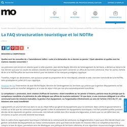 La FAQ structuration touristique et loi NOTRe - mona