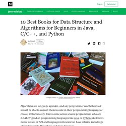 10 Best Books for Data Structure and Algorithms for Beginners in Java, C/C++, and Python