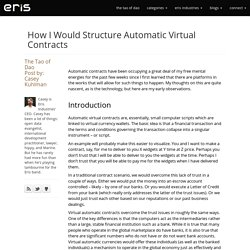 How I would structure automatic virtual contracts (Casey Kuhlman : 02/17/14)