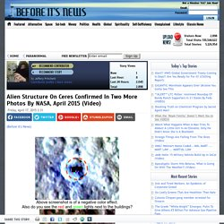 Alien Structure On Ceres Confirmed In Two More Photos By NASA, April 2015 (Video)