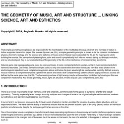 """THE GEOMETRY OF MUSIC, ART AND STRUCTURE ...linking Science, Art and Esthetics"" copyright 2009-12, Reginald Brooks"