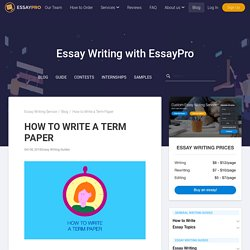 Term Paper: Full Guide with Structure, Outline & Examples