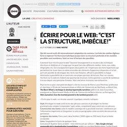 ?crire pour le web: ?c?est la structure, imb?cile!? ? Article ? OWNI, Digital Journalism