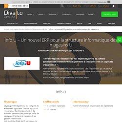 Info U – Un nouvel ERP pour la structure informatique des magasins U