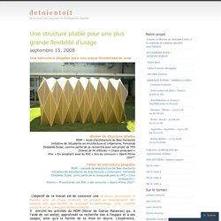 Une structure pliable pour une plus grande flexibilité d'usage