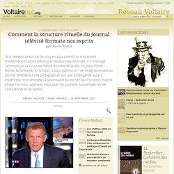 Comment le Journal télévisé formate nos esprits par Pierre Mellet