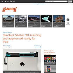 Structure Sensor: 3D scanning and augmented reality for iPad