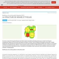 La structure de Weaire et Phelan