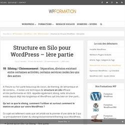 Structure en Silo pour WordPress - Soignez votre SEO