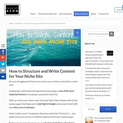 How to Structure and Write Content for Your Niche Sites